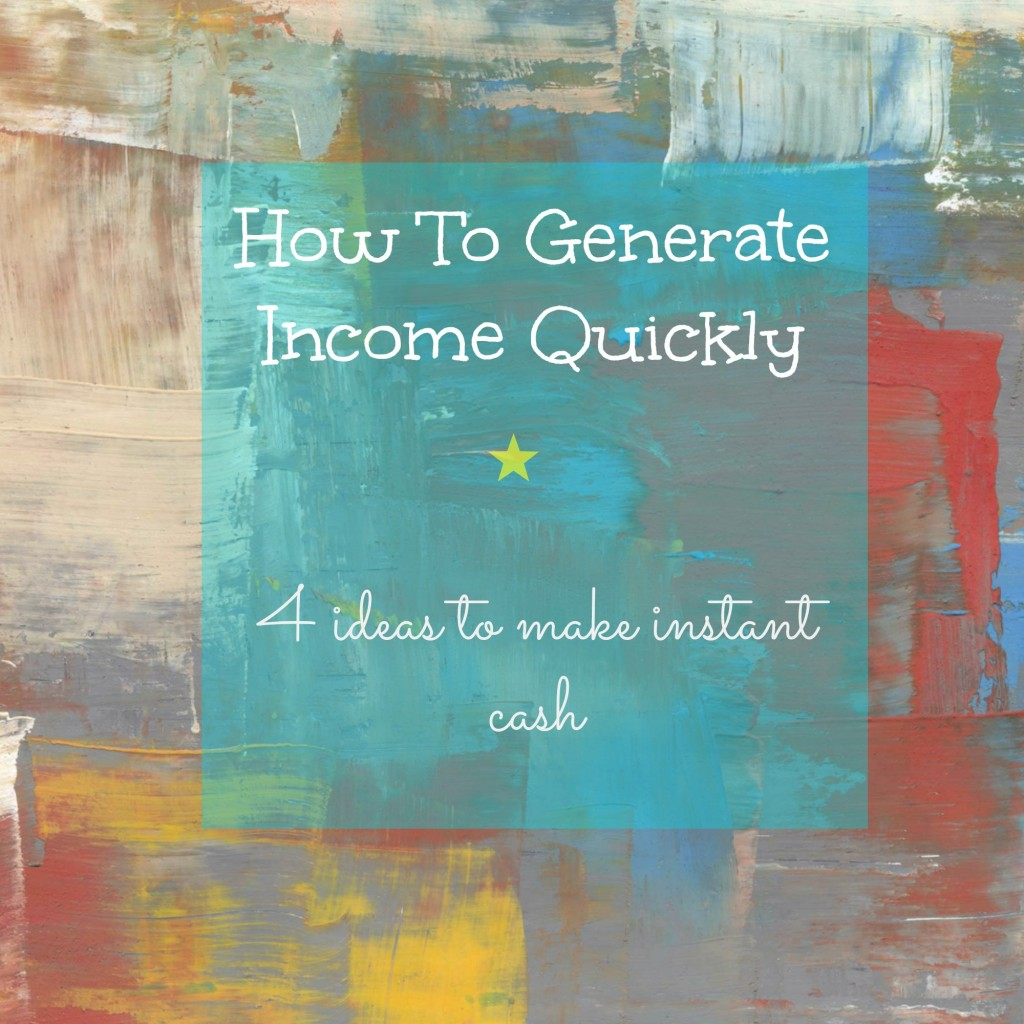 How To Generate Extra Income Quickly