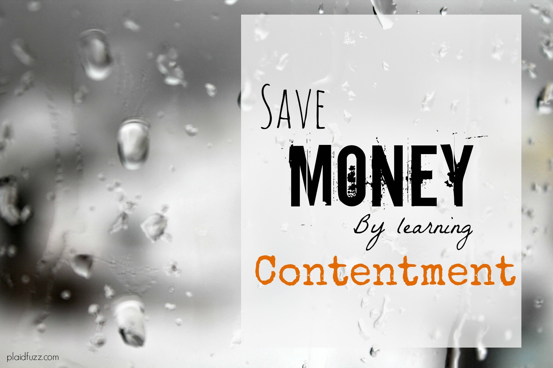 Save Money By Learning Contentment