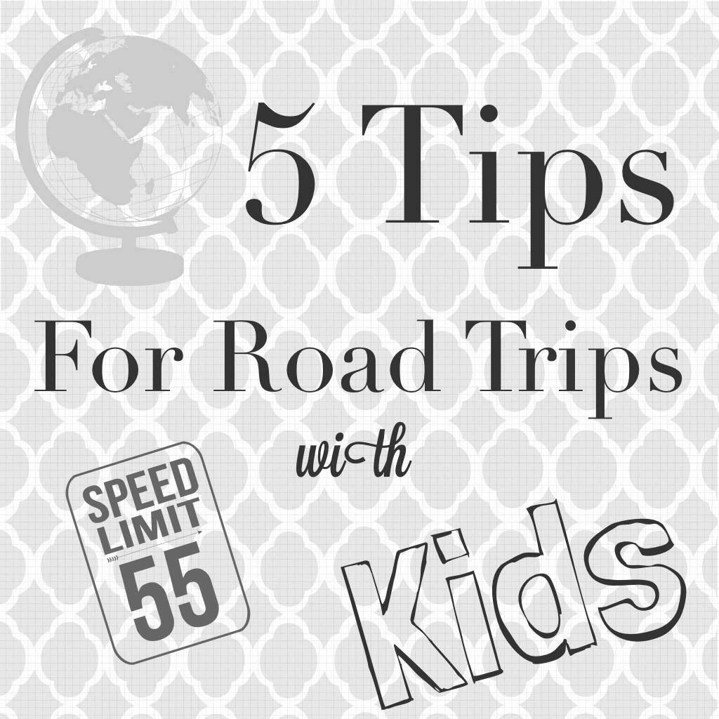 5 Tips For Road Trips With Kids