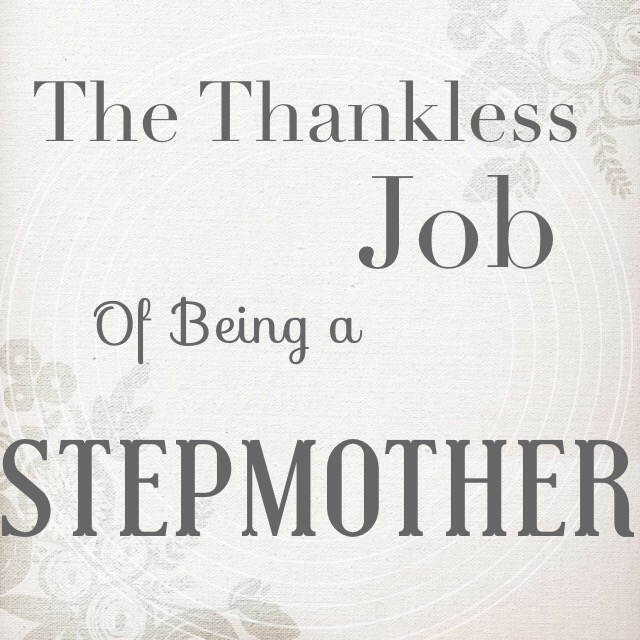 The Thankless Job Of Being A Stepmother