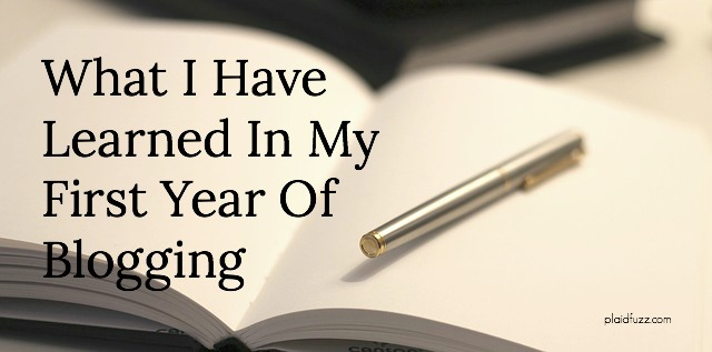 What I Have Learned In My First Year Of Blogging