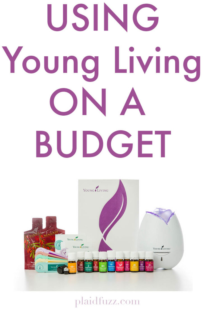 Using Young Living On A Budget