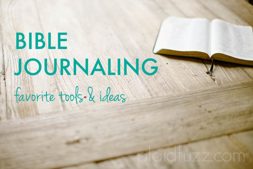 Bible Journaling- tools and ideas