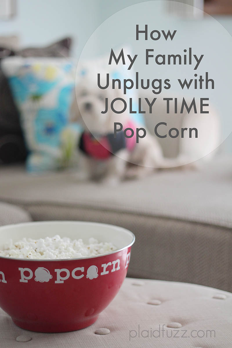 How My Family Unplugs with JOLLY TIME Pop Corn