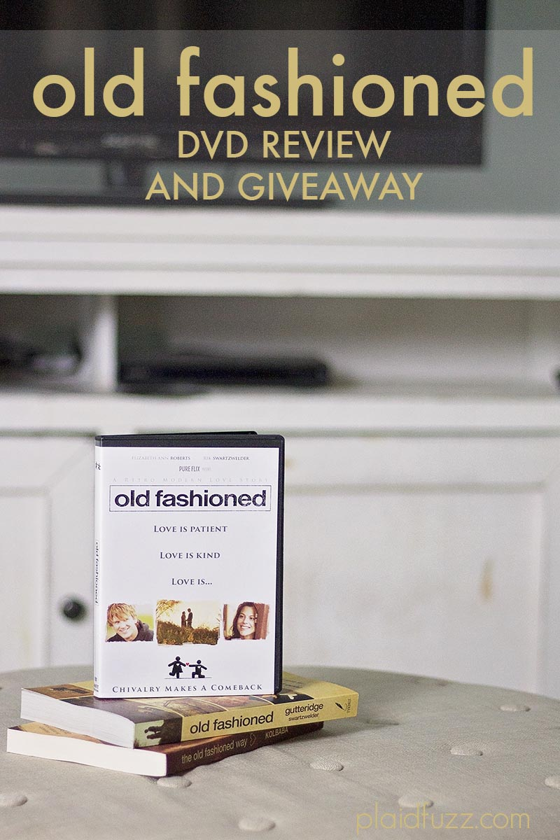 Old Fashioned DVD Review and Giveaway