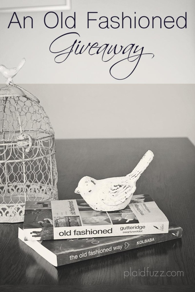 old fashioned giveaway