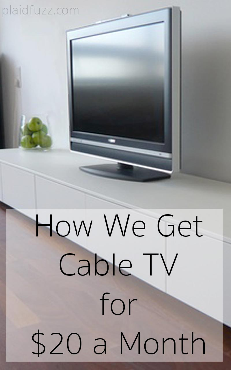 How We Get Cable TV for $20 A Month