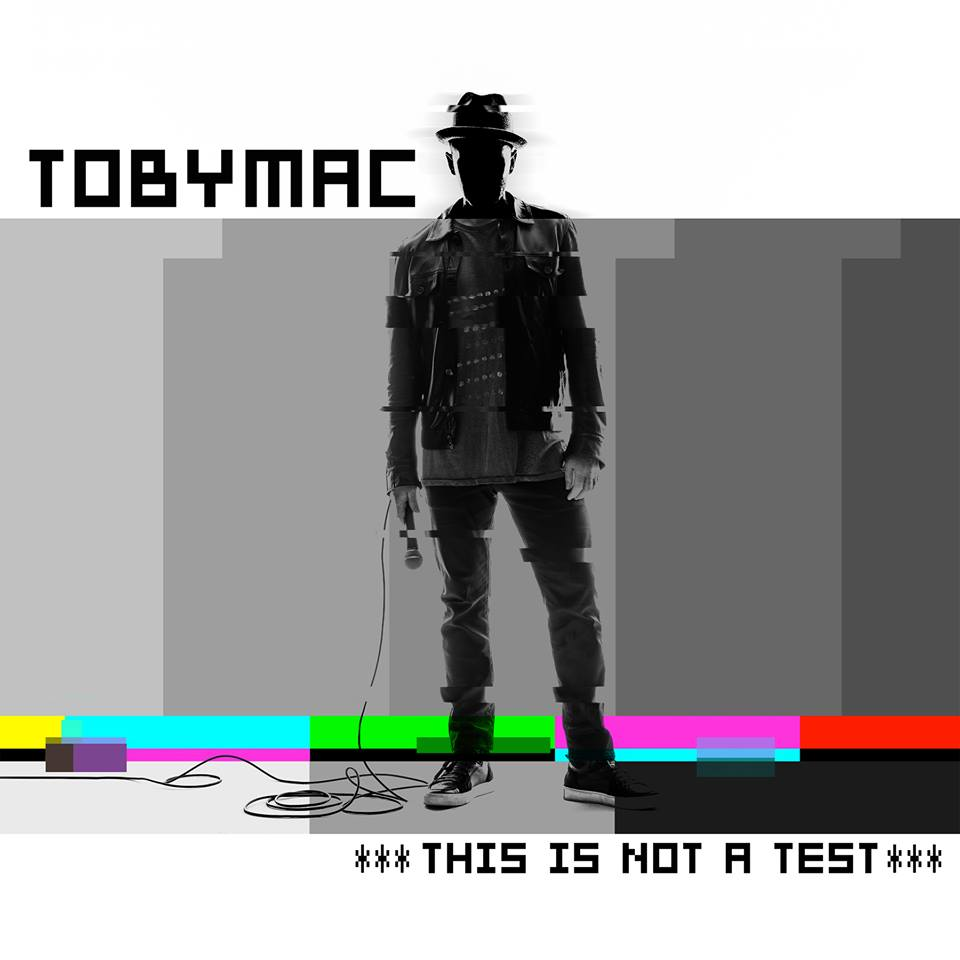 TobyMac This Is Not A Test