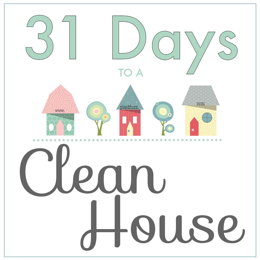 31 Days To A Clean House