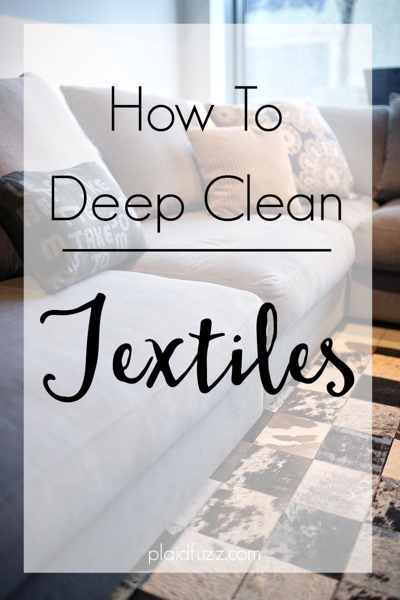 How To Deep Clean Textiles