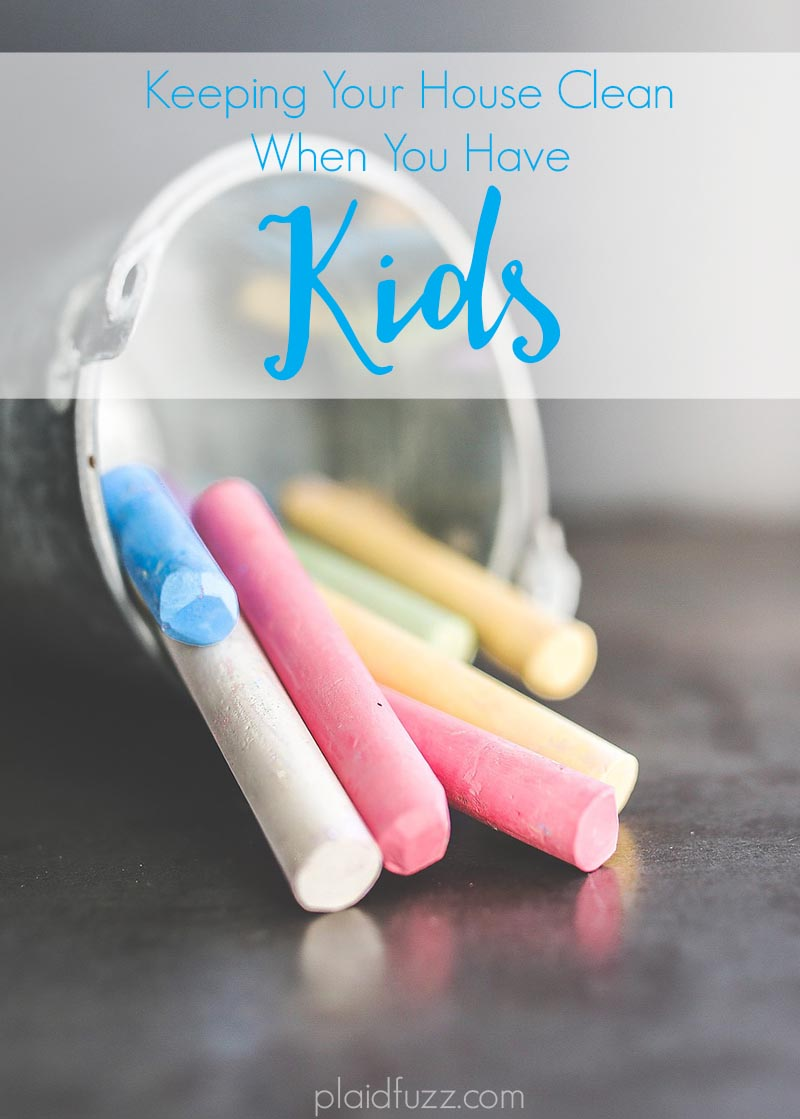 Keeping Your House Clean When You Have Kids