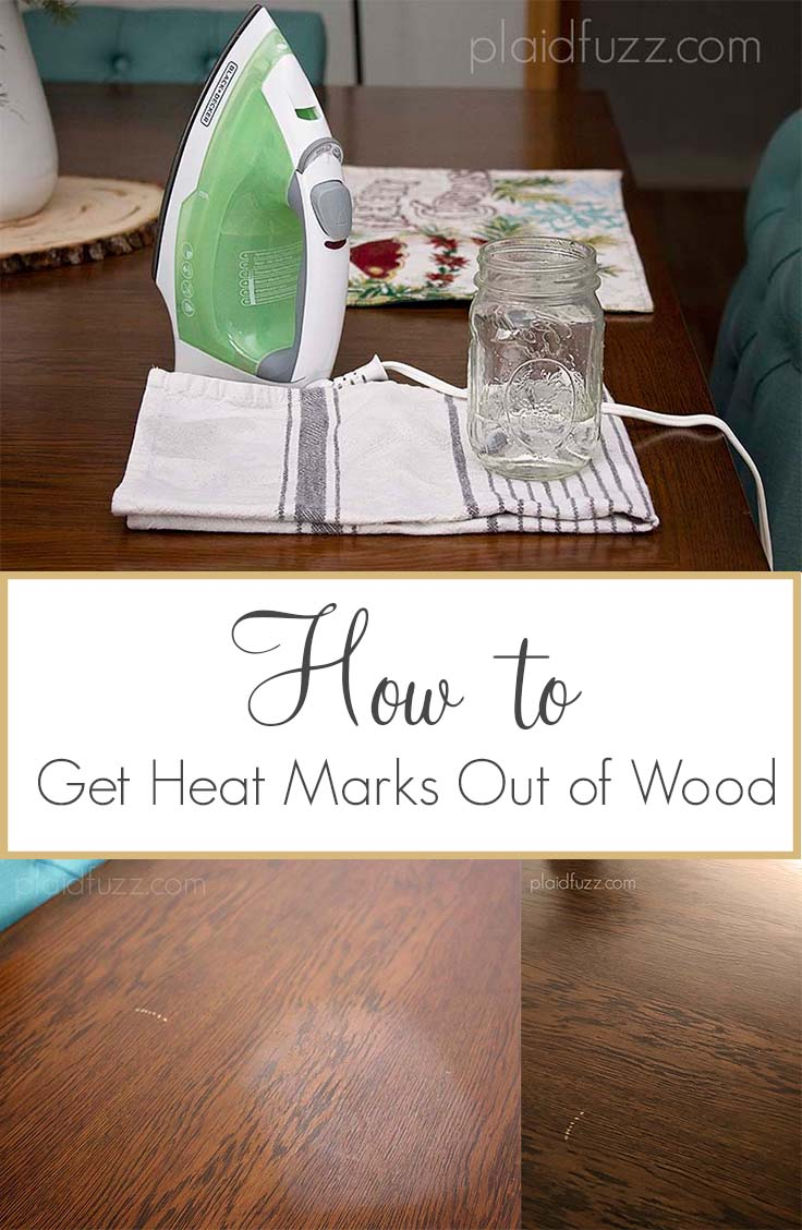 how to get heat marks out of wood