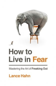 How To Live In Fear Book Review