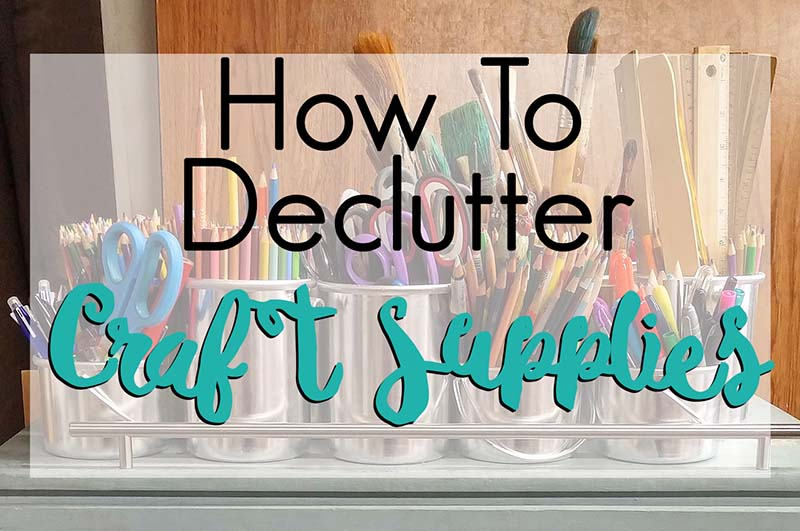 How to declutter craft supplies the house of plaidfuzz for Minimalist living decluttering for joy health and creativity