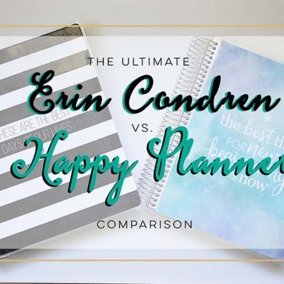 The Ultimate Erin Condren vs. Happy Planner Comparison