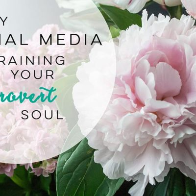 Why Social Media Is Draining Your Introvert Soul