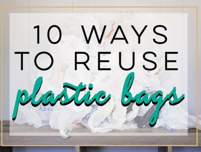 10 Ways To Reuse Plastic Bags