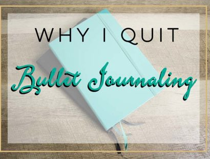 Why I Quit Bullet Journaling