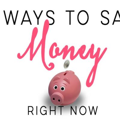 10 Ways To Save Money RIGHT NOW
