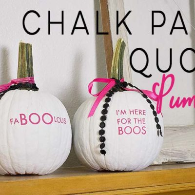 Chalk Paint Quote Pumpkins