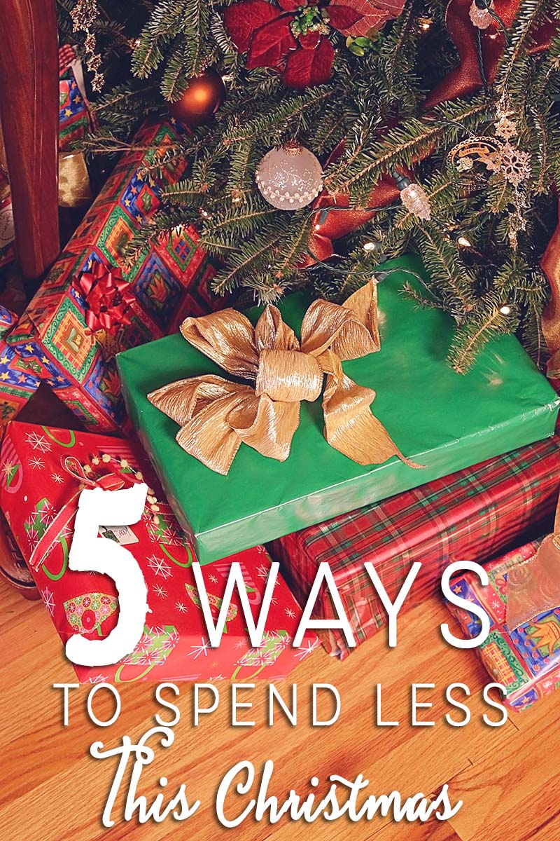 5 Ways To Spend Less This Christmas