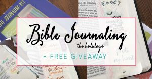 Bible Journaling For The Holidays + Giveaway