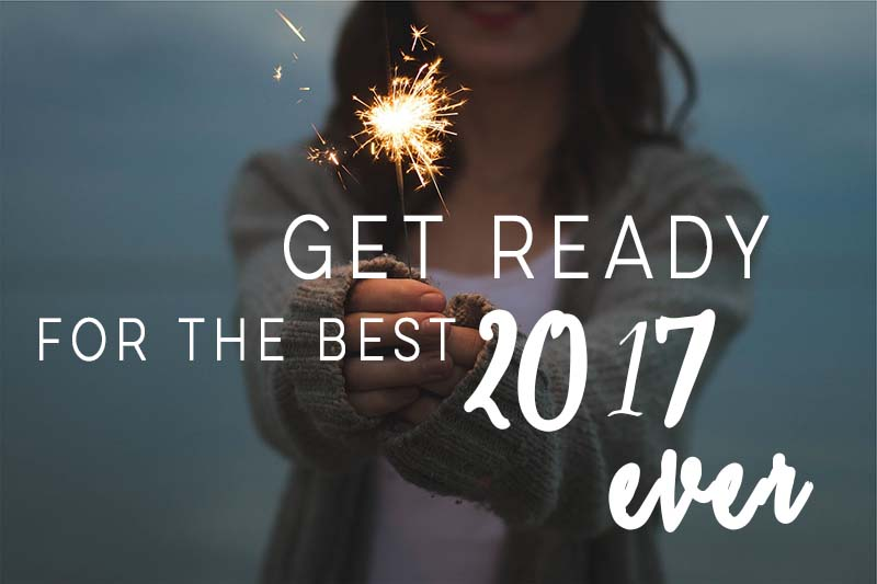 get-ready-for-the-best-2017-ever