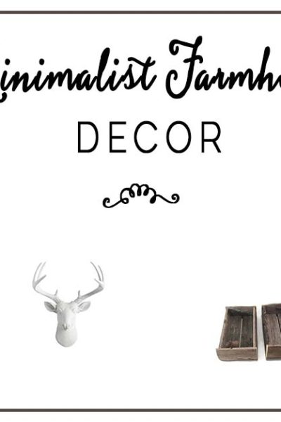 Minimalist Farmhouse Decor