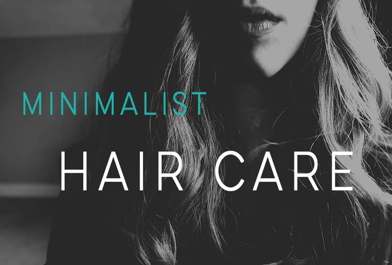 minimalist-hair-care