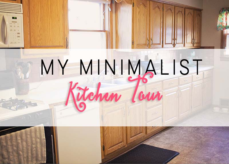 My Minimalist Kitchen Tour