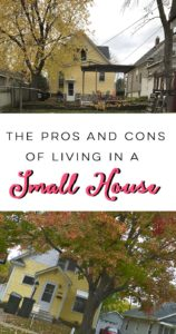 The Pros and Cons of Living In A Small House