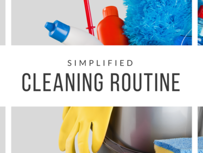 Simplified Cleaning Routine