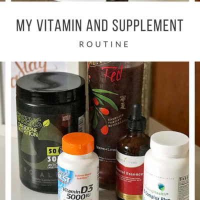 My Vitamin and Supplement Routine
