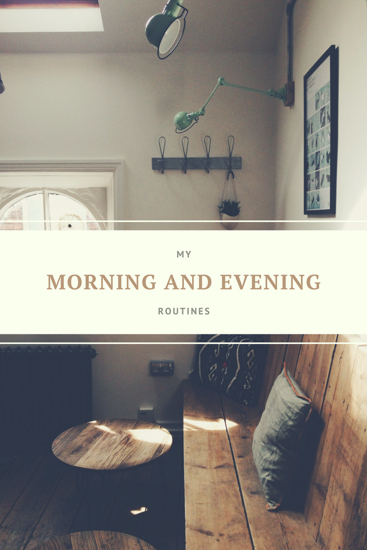 Morning and Evening Routines