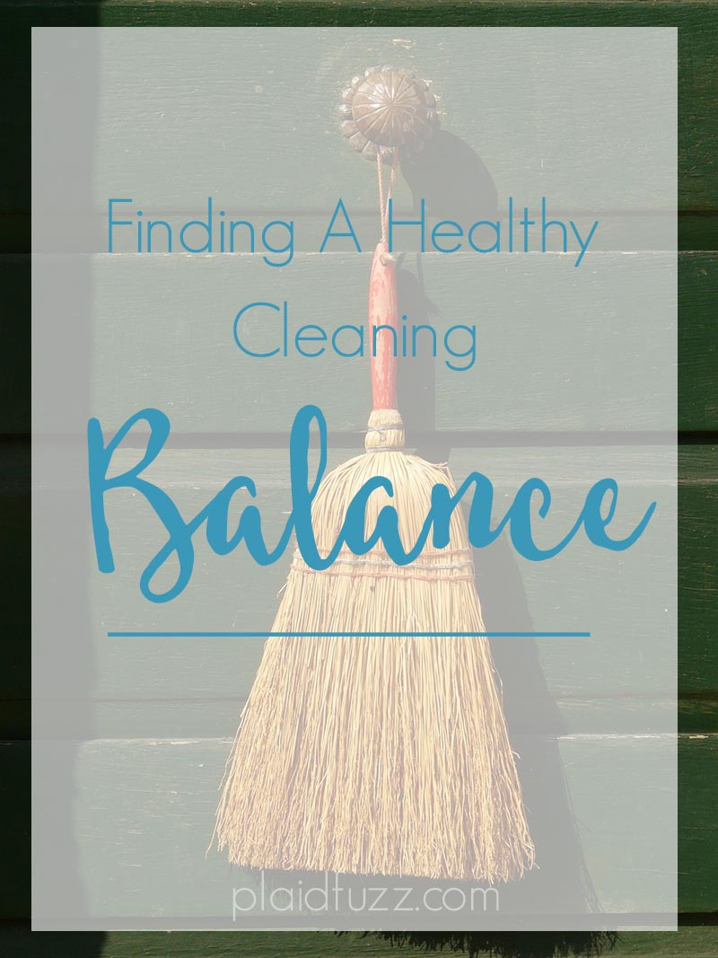 finding a healthy cleaning balance