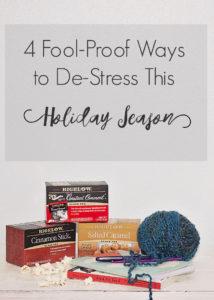 4 fool proof ways to destress this holiday season