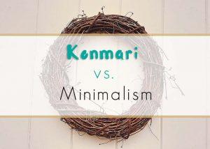 Konmari vs. Minimalism