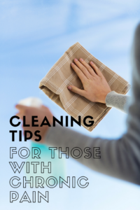 Cleaning tips for those with chronic pain