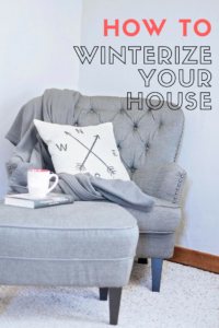 How To Winterize Your House