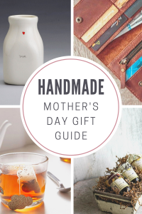 Handmade Mother's Day Gift Guide